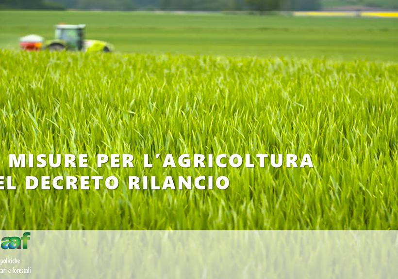 Le misure per l'agricoltura nel Decreto Rilancio